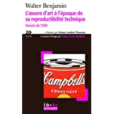 L'oeuvre d'art � l'�poque de sa reproductibilit� technique: Version de 1939par Walter Benjamin