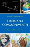 img - for Crisis and Commonwealth: Marcuse, Marx, McLaren book / textbook / text book