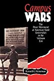 img - for Campus Wars: The Peace Movement At American State Universities in the Vietnam Era by Kenneth J. Heineman (1992-12-01) book / textbook / text book