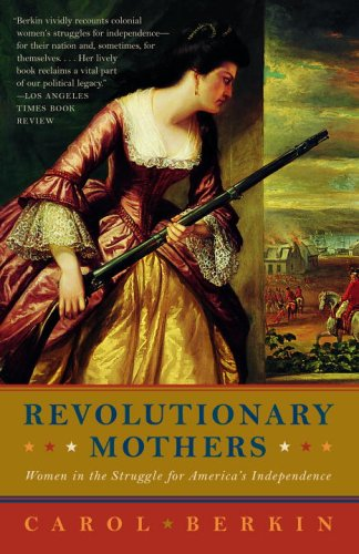 Revolutionary Mothers: Women In The Struggle For America'S Independence front-971869