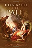 img - for The Illustrated Life Of Paul book / textbook / text book