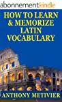 How To Learn And Memorize Latin Vocab...