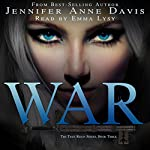 War: The True Reign Book 3 | Jennifer Anne Davis