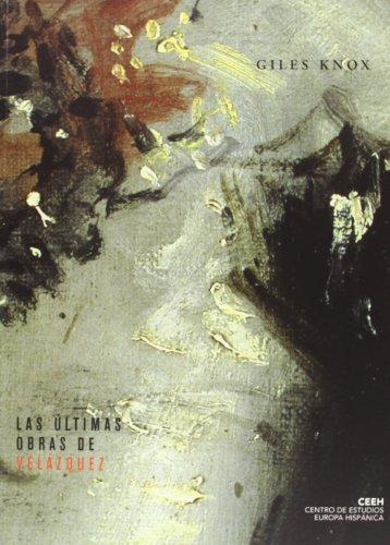 Las últimas obras de Velázquez. Reflexiones sobre el estilo pictórico (Velazqueña)