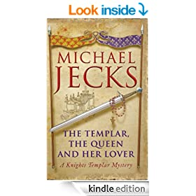 The Templar, the Queen and Her Lover: (Knights Templar 24) (Knights Templar Mysteries (Headline))