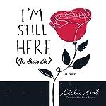 I'm Still Here (Je Suis Là) | Clelie Avit
