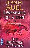 echange, troc Jean M. Auel - Les Enfants de la terre, tome 5 : Les Refuges de pierres, volume 1