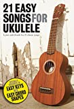 21 Easy Songs for Ukulele [Lyrics & Chords]