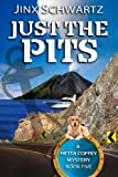 Just The Pits (Hetta Coffey Series)