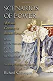 Scenarios of Power: Myth and Ceremony in Russian Monarchy from Peter the Great to the Abdication of Nicholas II (Studies of the Harriman Institute, Columbia University)