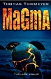 Magma: Thriller