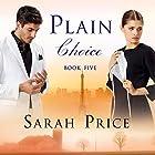 Plain Choice: The Plain Fame Series, Book 5 Hörbuch von Sarah Price Gesprochen von: Amy McFadden