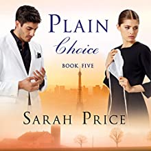 Plain Choice: The Plain Fame Series, Book 5 Audiobook by Sarah Price Narrated by Amy McFadden