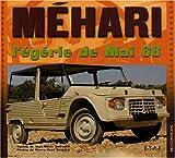 echange, troc Jean-Marie Defrance, Pierre-Yves Gaulard - Méhari : L'égérie de mai 68