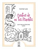 Cuentos de mi t�a Panchita (Spanish Edition)