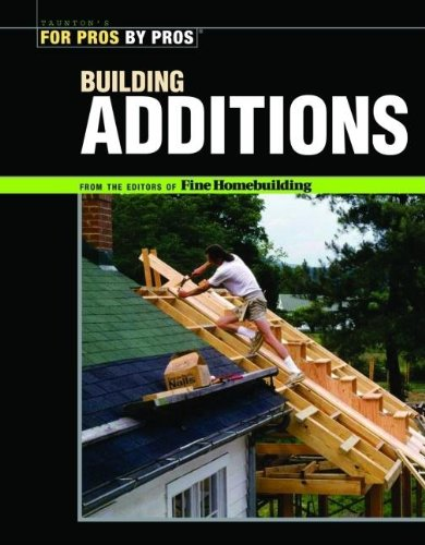 Building Additions (For Pros by Pros)