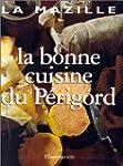 La bonne cuisine du P�rigord