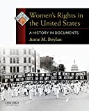 Women s Rights in the United States: A History in Documents (Pages from History)