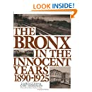 The Bronx in The Innocent Years (Life in The Bronx Series)