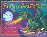 img - for Fantasy Beasts Jigsaw Book book / textbook / text book