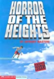 Horror of the Heights (Graphic Quest) (1598891650) by Masters, Anthony