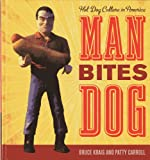 img - for Man Bites Dog: Hot Dog Culture in America book / textbook / text book