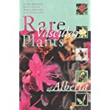 Rare Vascular Plants of Albertaby The Alberta Native...