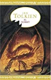 El Hobbit / The Hobbit (Spanish Edition) (9505470630) by J. R. R. Tolkien
