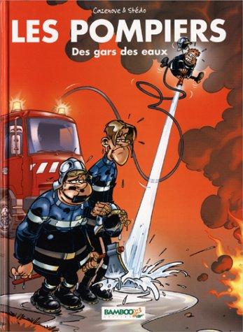 [Les] Pompiers. 01, Des gars des eaux