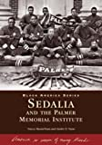 img - for Sedalia and the Palmer Memorial Institute (NC) (Black America Series) book / textbook / text book