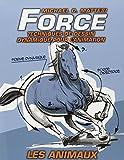 Force : Techniques de dessin dynamique pour l'animation : Les animaux (volume 2)