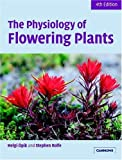 img - for The Physiology of Flowering Plants by Helgi  pik (2005-05-16) book / textbook / text book