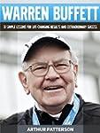 Warren Buffett: 33 Simple Lessons For...