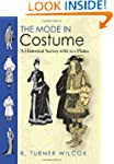 The Mode in Costume: A Historical Sur...