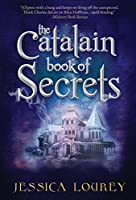 The Catalain Book of Secrets: Hardcover 2nd Edition