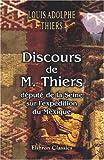 echange, troc Louis Adolphe Thiers - Discours de M. Thiers, député de la Seine, sur l\'expédition du Mexique: Prononcés dans la discussion de l\'adresse au Corp