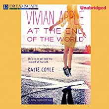 Vivian Apple at the End of the World (       UNABRIDGED) by Katie Coyle Narrated by Julia Whelan