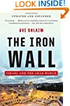 The Iron Wall - Israel and the Arab W...