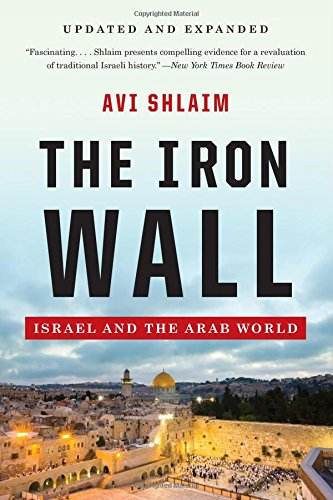 the-iron-wall-israel-and-the-arab-world
