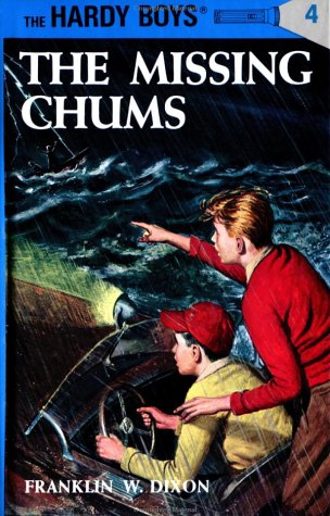 Image for Hardy Boys 04: The Missing Chums (Hardy Boys)