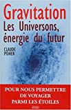 Gravitation : Les Universons, nergie du futur