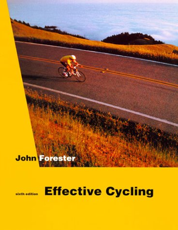Effective Cycling 6th Edition
