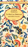 To His Coy Mistress and Other Poems (Dover Thrift Editions) (0486295443) by Marvell, Andrew