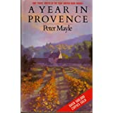 A Year in Provenceby Peter Mayle