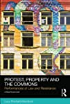 Protest, Property and the Commons: Pe...