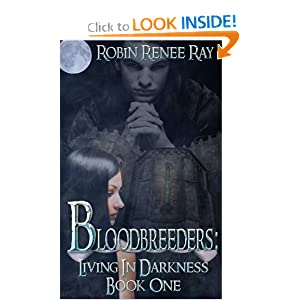 Bloodbreeders: Living in Darkness (Book One)