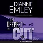 The Deepest Cut | Dianne Emley