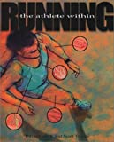 img - for Running: The Athlete Within book / textbook / text book