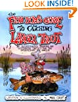 The Fish Bum's Guide to Catching Larg...