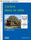 echange, troc Larue Didier - Arbre dans la ville